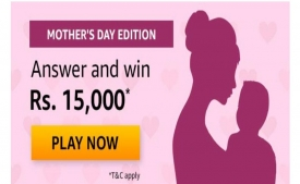 Amazon 9th May Mother's Day Edition Quiz Contest Answers – Answer the Questions and Win Rs 15,000 Pay Balance