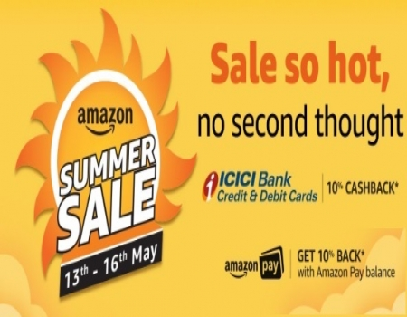 Amazon Summer Sale 13th-16th May 2018 Offers: Upto 80% OFF On Mobiles, Clothing, Electronics, TV and Appliances, Get Extra 10% Cashback* Using ICICI D