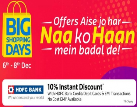 Flipkart Big Shopping Days Offers: Get Upto 90% OFF on Mobiles, Electronics Gadgets, Clothing Footwear and more, Extra 10% instant Discount* with HDFC