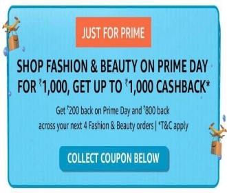 Amazon Prime Day Fashion Sale Discount Cashback Offers- Get upto Rs 1000 Cashback on order above Rs 1000 during Amazon Prime Days
