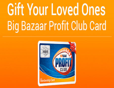 Big Bazaar Profit Club (2 - 6 August 2017) - Gift Voucher of Rs 500 & on membership of Rs 5000