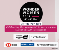 Amazon Wonder Women Fest  Offers: Get Upto 70% OFF on Womens Clothing, Footwear, Watches and many more, Extra 10% Discount + 10% Cashback  [6th - 8th March]