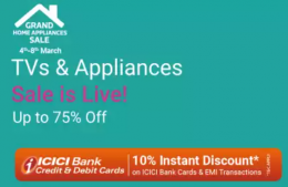 Flipkart Grand Home Appliances Sale Offers Upto 75% OFF on Kitchen and Home Appliances, Extra 10% ICICI Bank Discount