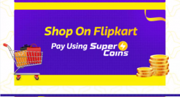 Flipkart Big Savings Days Supercoins Offers: Save up to Rs 10,000 from Super Coins, Use supercoins to pay on Flipkart