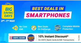 Flipkart Big Savings Days Mobile Offers: Upto 70% Discount on Mobiles, Extra 10% HDFC Bank Discount (2nd to 7th May 2021)